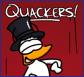 Quackers!